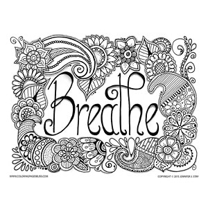 Breathe Relaxing Coloring Page With Flowers And Paisley
