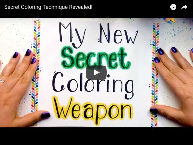 Click to Watch Secret Coloring Technique Video
