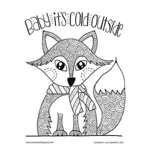 """Baby It's Cold Outside"" Winter Fox Coloring Page"