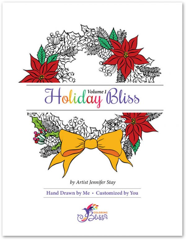 Holiday Bliss Volume 1 Coloring Book