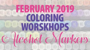 February 2019 Workshops Alcohol Markers