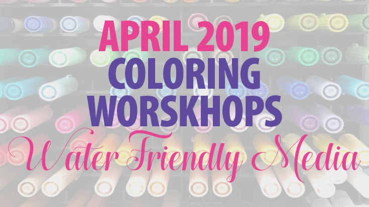 Coloring with Water-Friendly Media