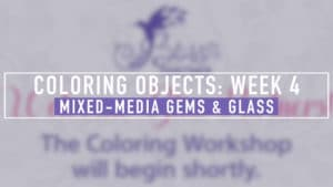 Coloring Gems and Glass
