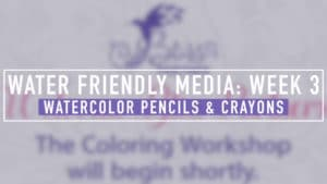 Watercolor Workshop | Week 3