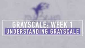 Grayscale Week 1