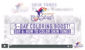 Day 6: How to Color Skin Tones
