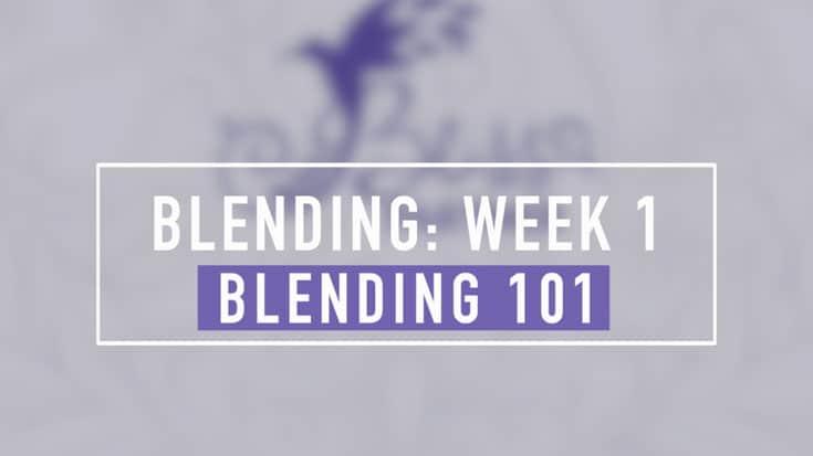 Blending 101