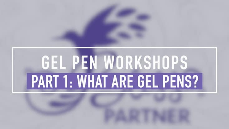Gel Pen Workshop - Part 1