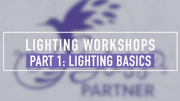 Lighting Part 1 - Lighting Basics