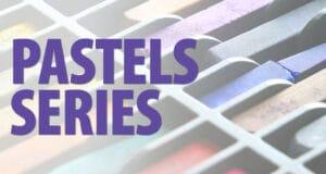 Pastels Workshop Series