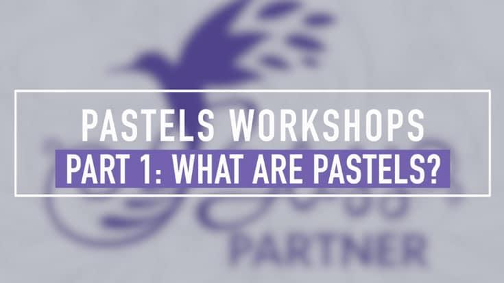 Pastels Workshop Part 1