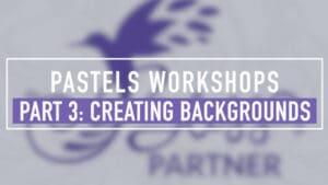 Pastels Workshop Part 3