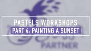 Pastels Workshop Part 4