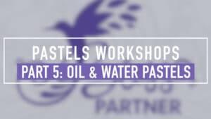 Pastels Workshop Part 5