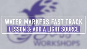 Water Markers Fast Track Lesson 3 - Add a Light Source