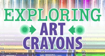 Exploring Water Soluble Artist Crayons
