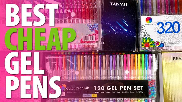 Best Cheap Gel Pens
