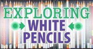 Exploring White Colored Pencils
